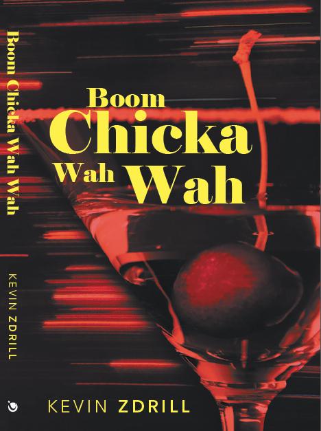 Boom Chicka Wah-Wah   (2013)